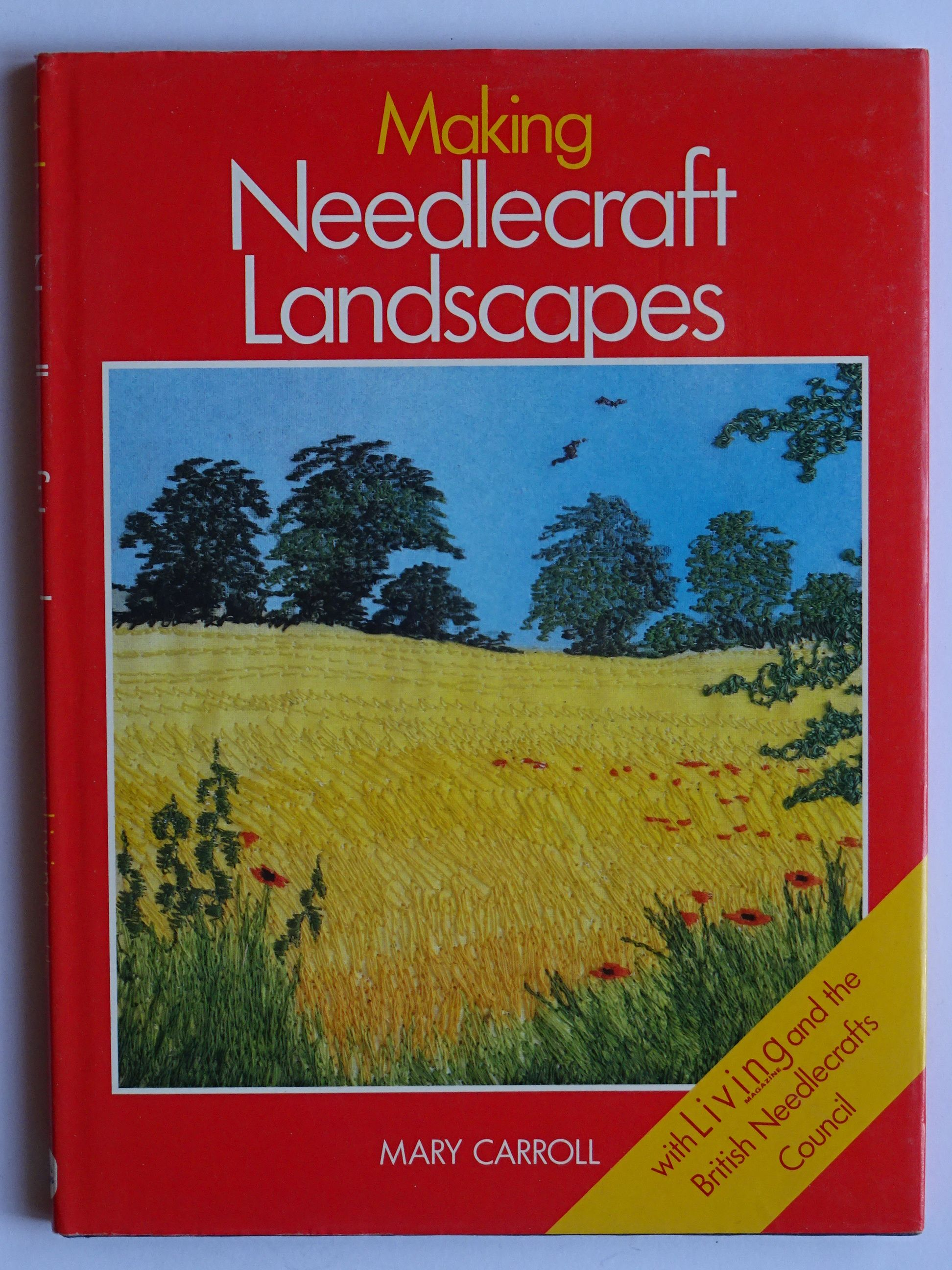 Carroll, Mary - Making Needlecraft Landscapes
