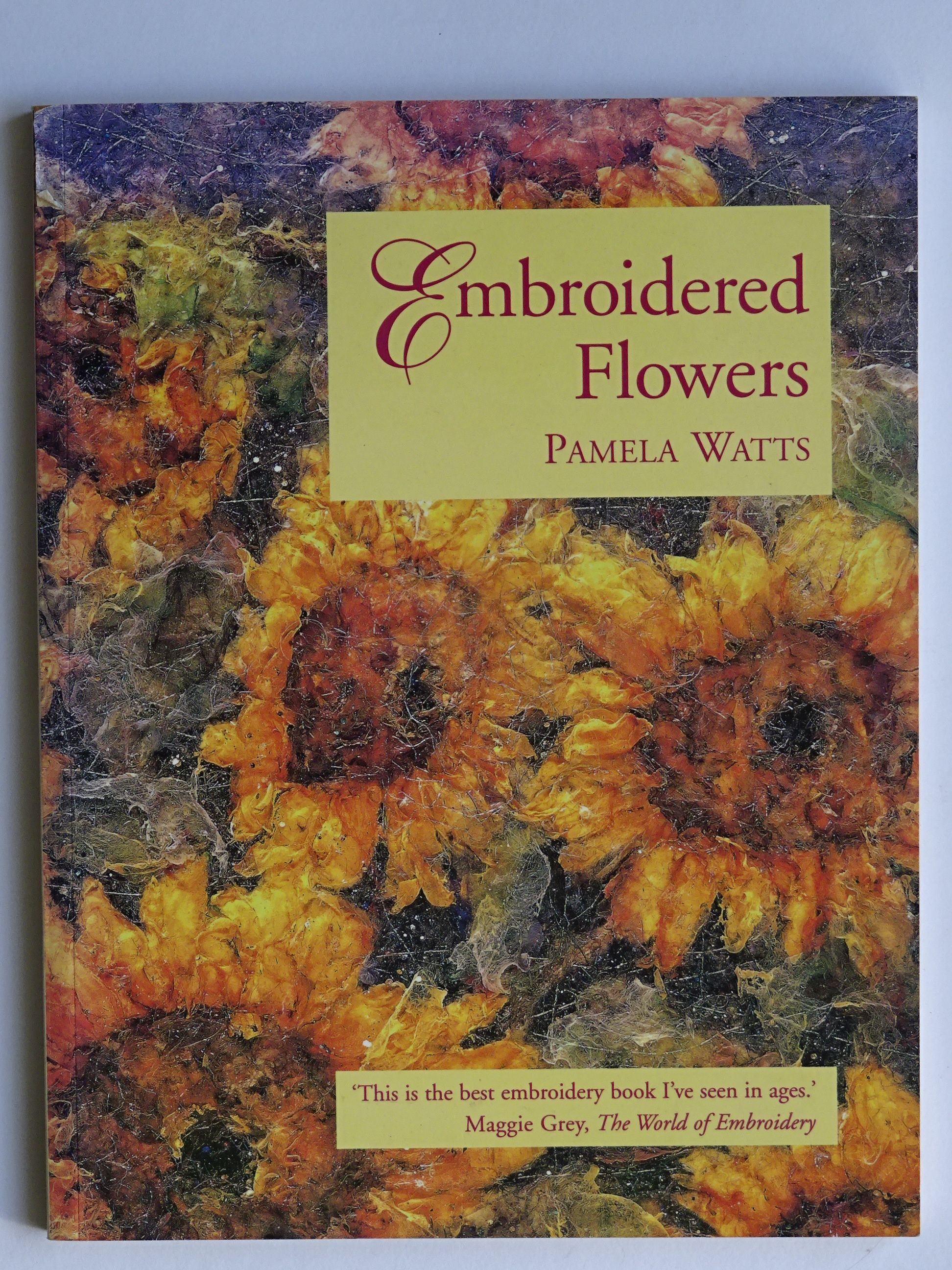 Watts, Pamela - Embroidered Flowers