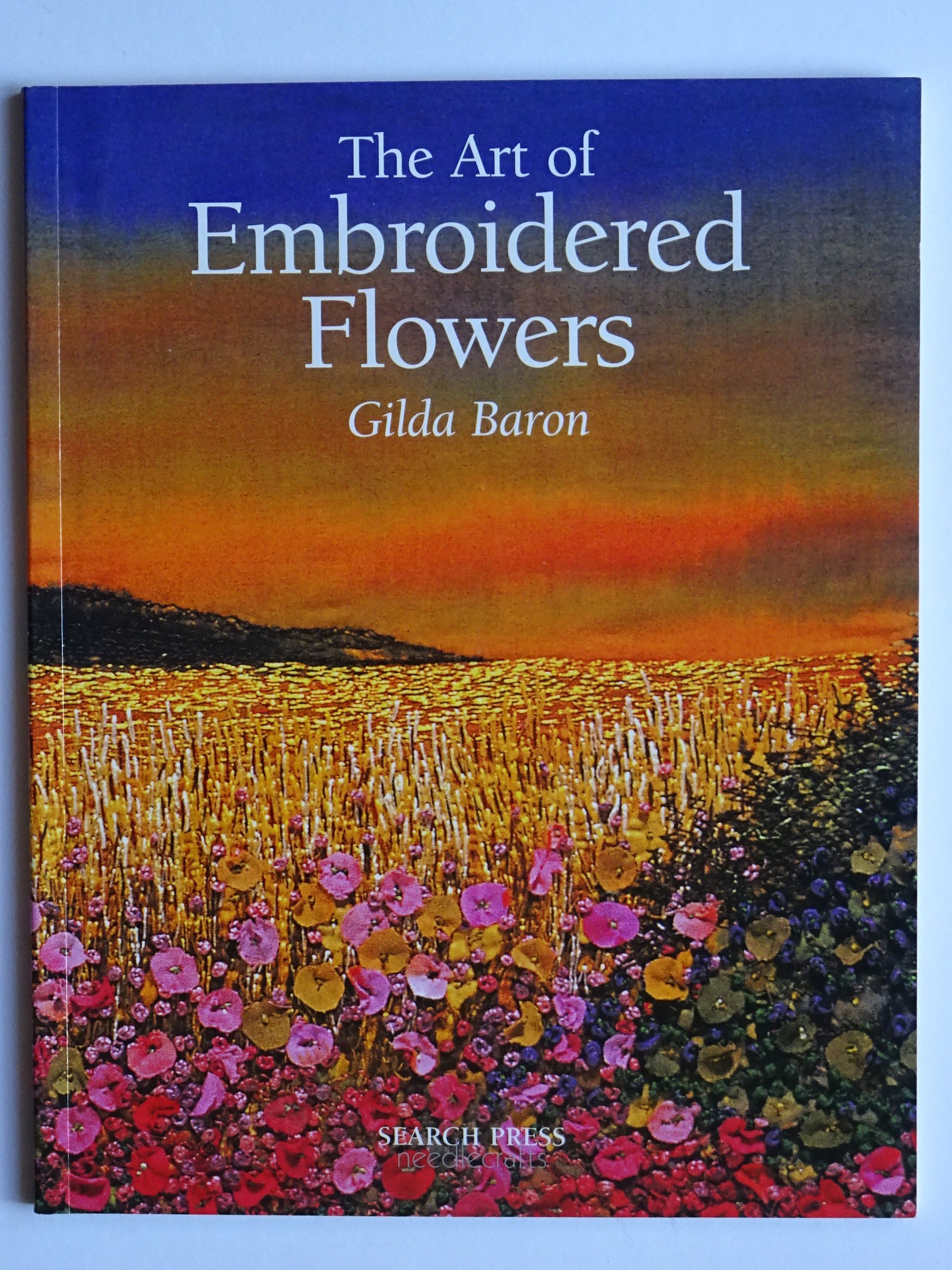 Baron, Gilda - The Art of Embroidered Flowers