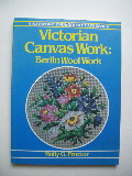 Proctor, Molly G. - Victorian Canvas Work: Berlin Wool Work