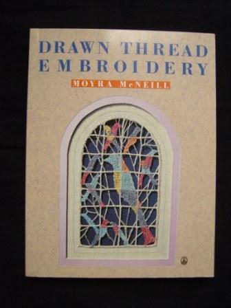 McNiell, Moyra - Drawn Thread Embroidery