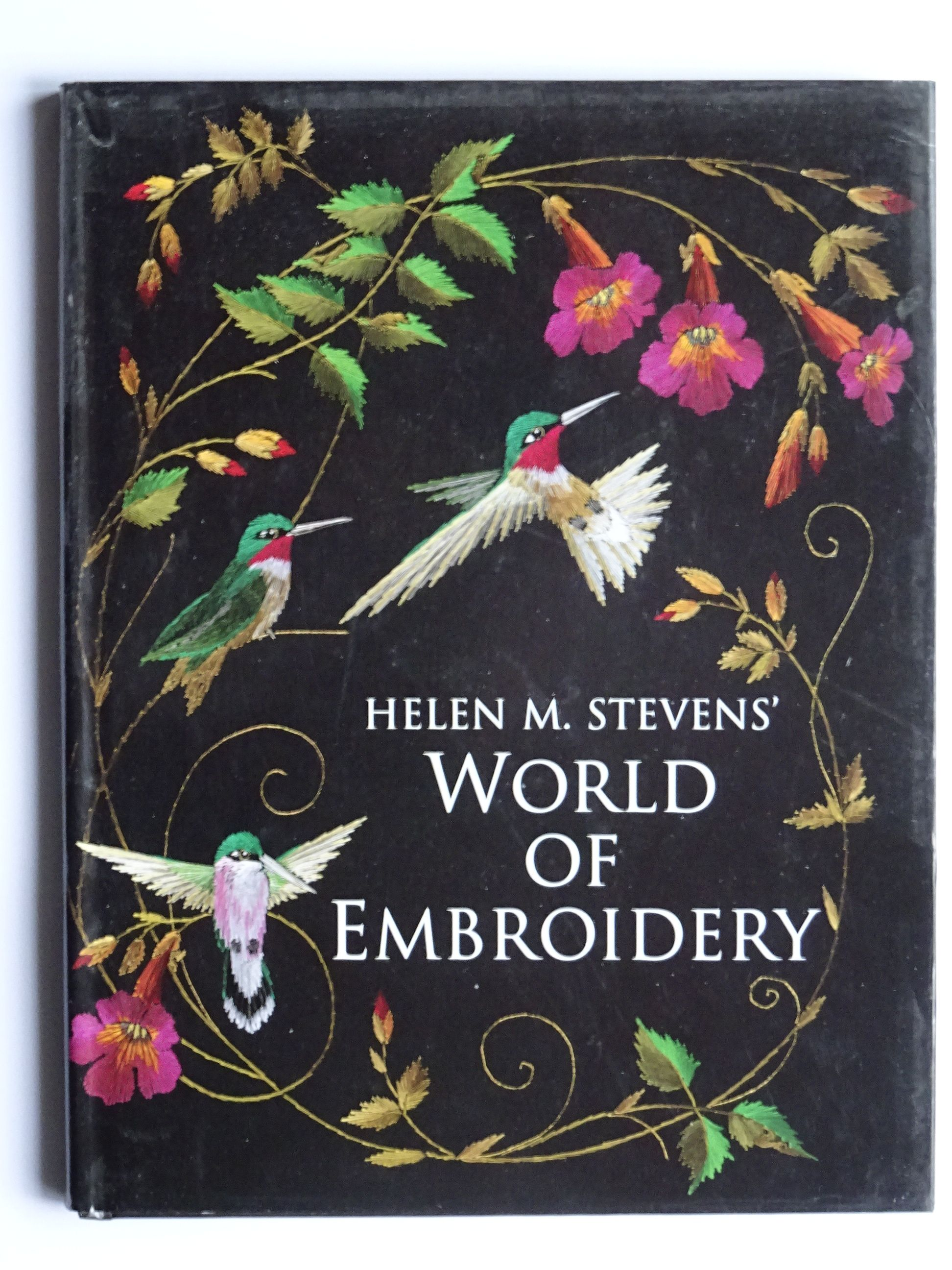 Stevens, Helen M. - Helen M Steven's World of Embroidery