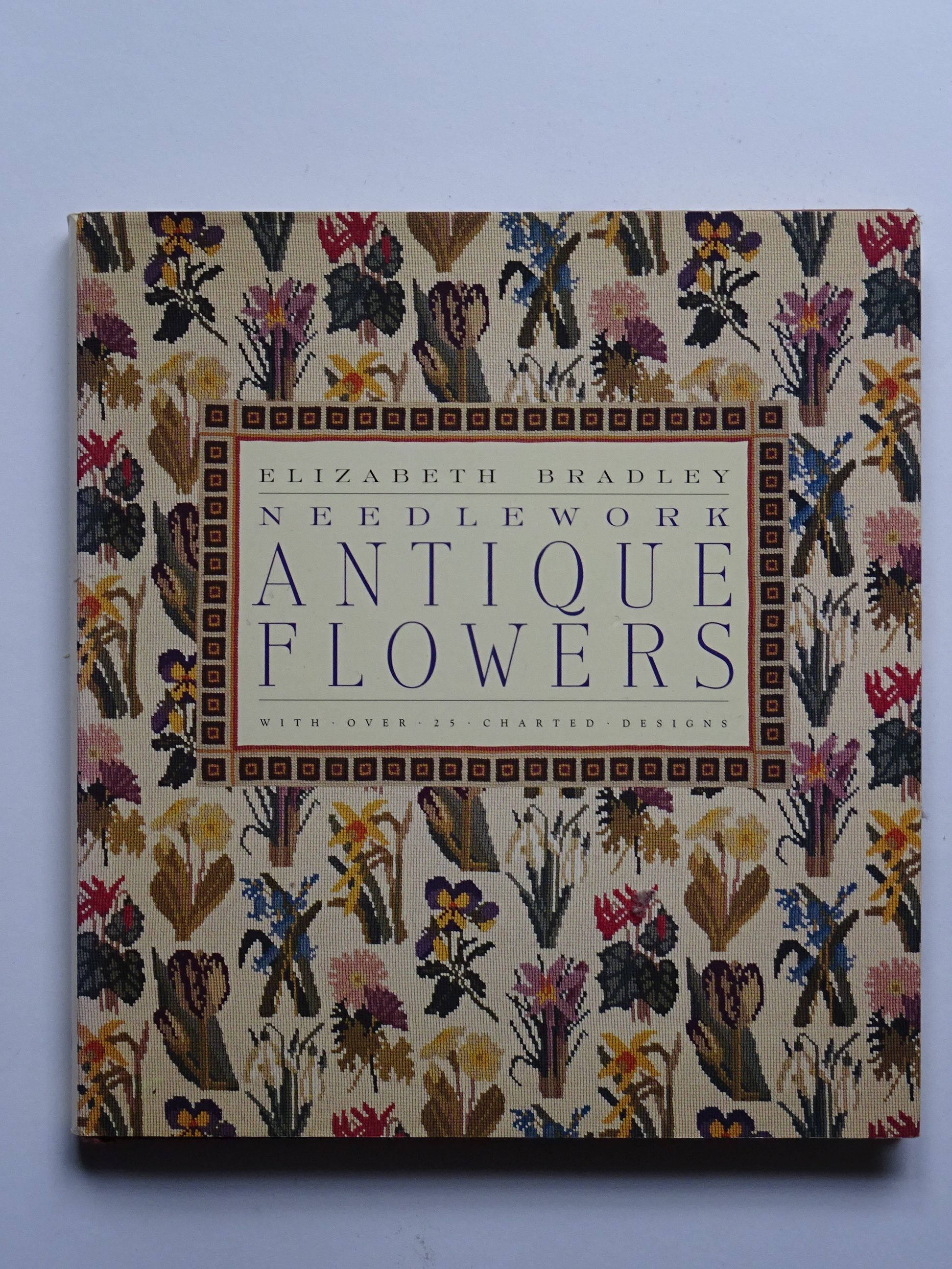 Bradley, Elizabeth - Needlework Antique Flowers