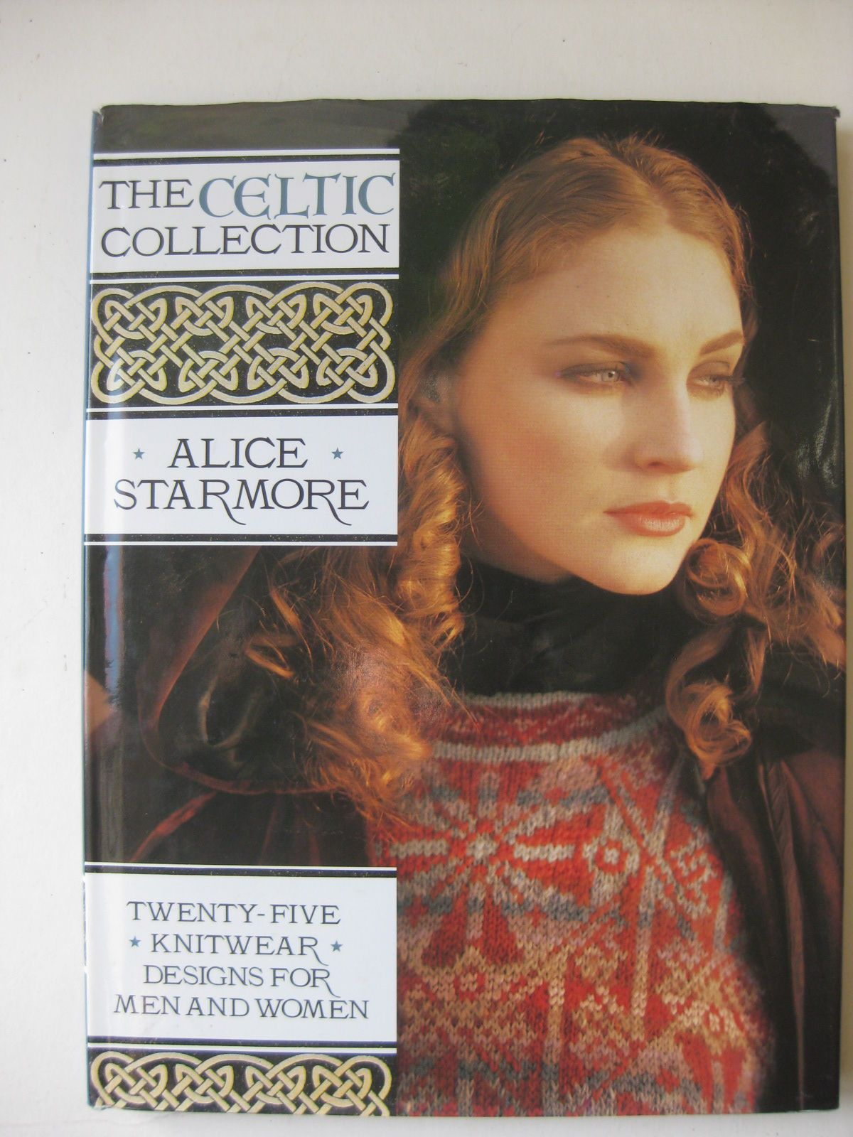 Starmore, Alice - The Celtic Collection 25 Knitware Designs for Men and Women