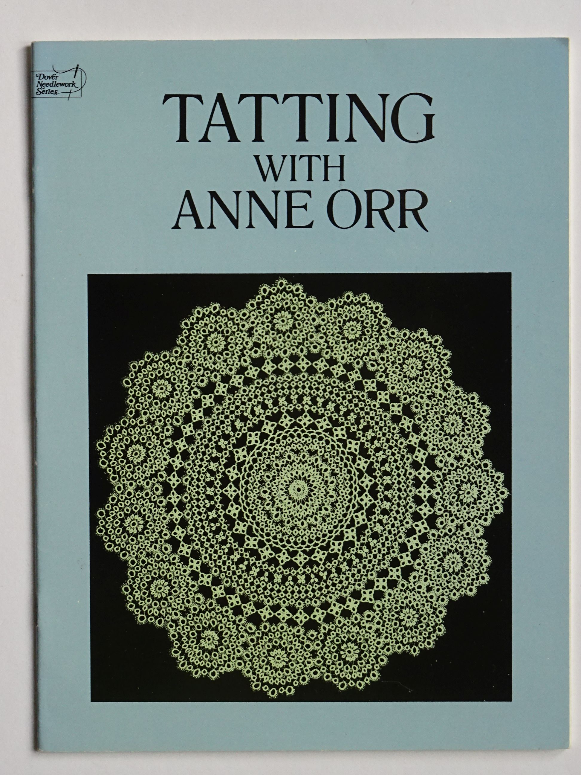 Orr, Ann - Tatting with Anne Orr.
