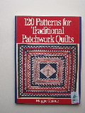Malone, Maggie - 120 Patterns for Traditional PatchworkQuilts