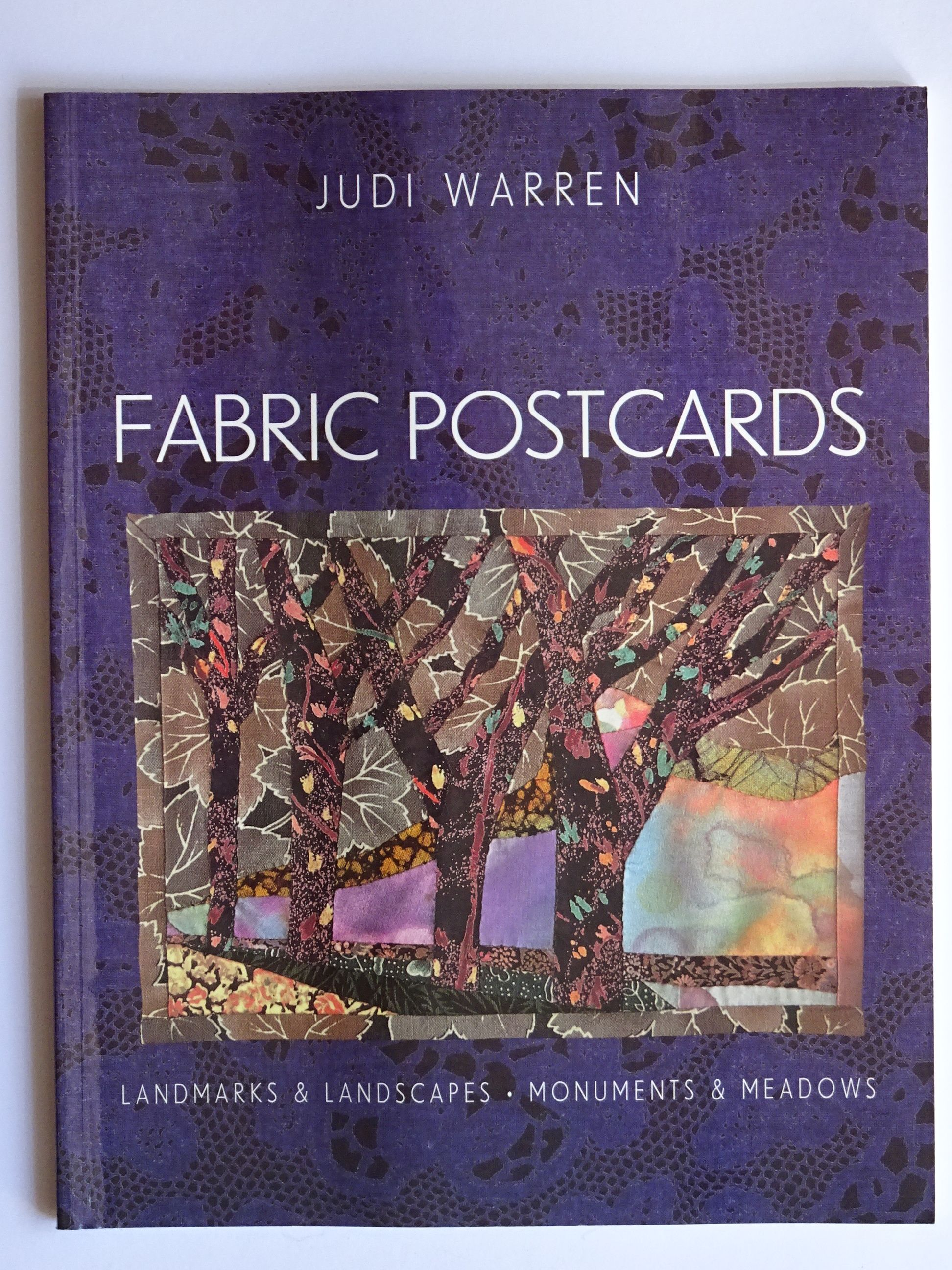 Warren, Judi - Fabric Postcards