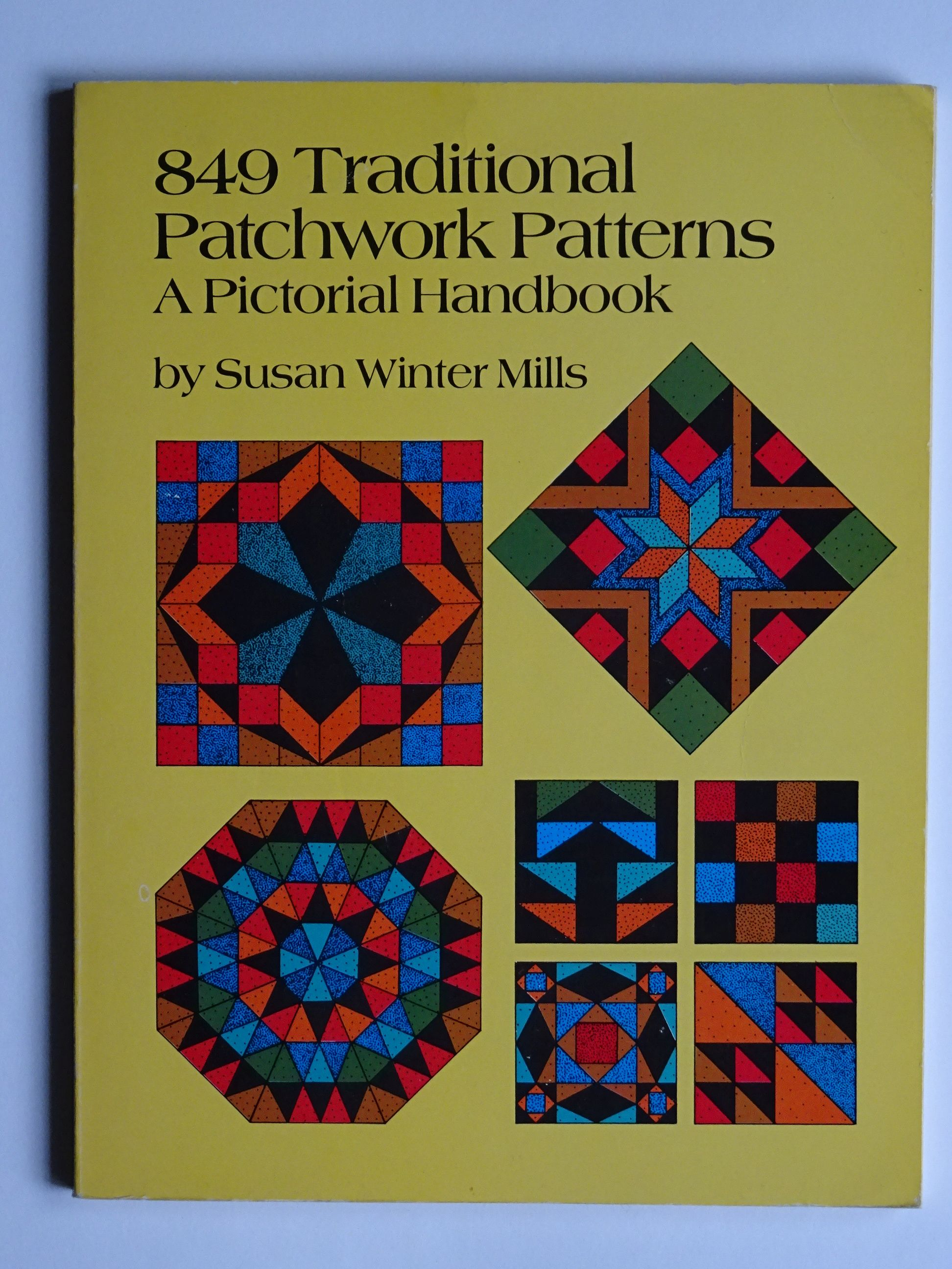 Mills, Susan Winter -  849 Traditional Patchwork Patterns A pictorial Handbook