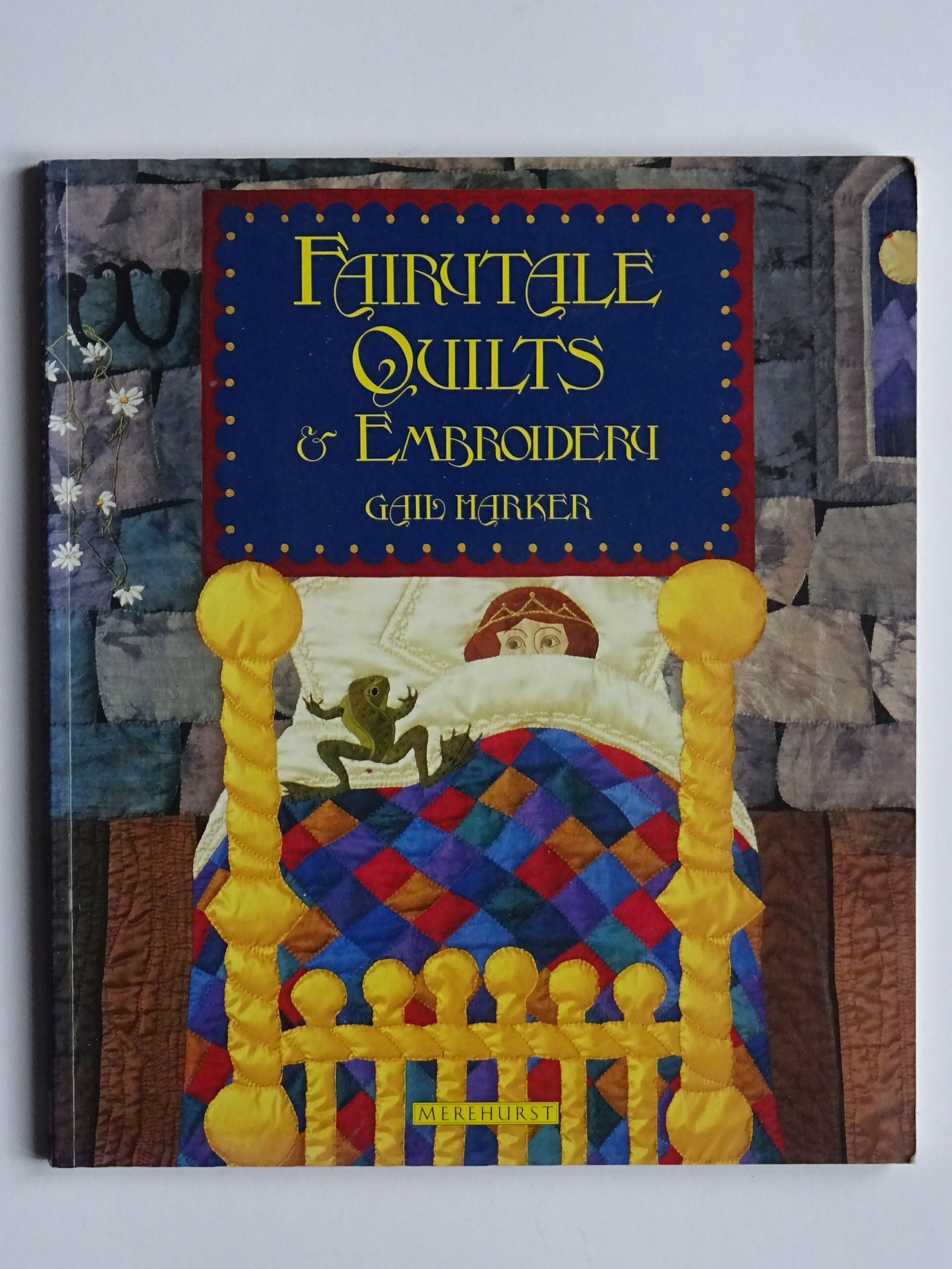 Harker, Gail   -    Fairytale Quilts