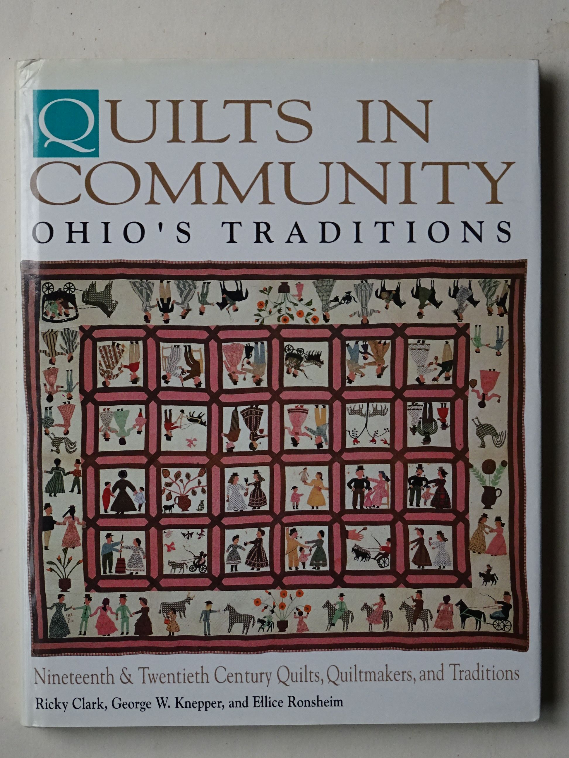 Clark, Knepper & Ronsheim  - Quilts in Community Ohio's Traditions