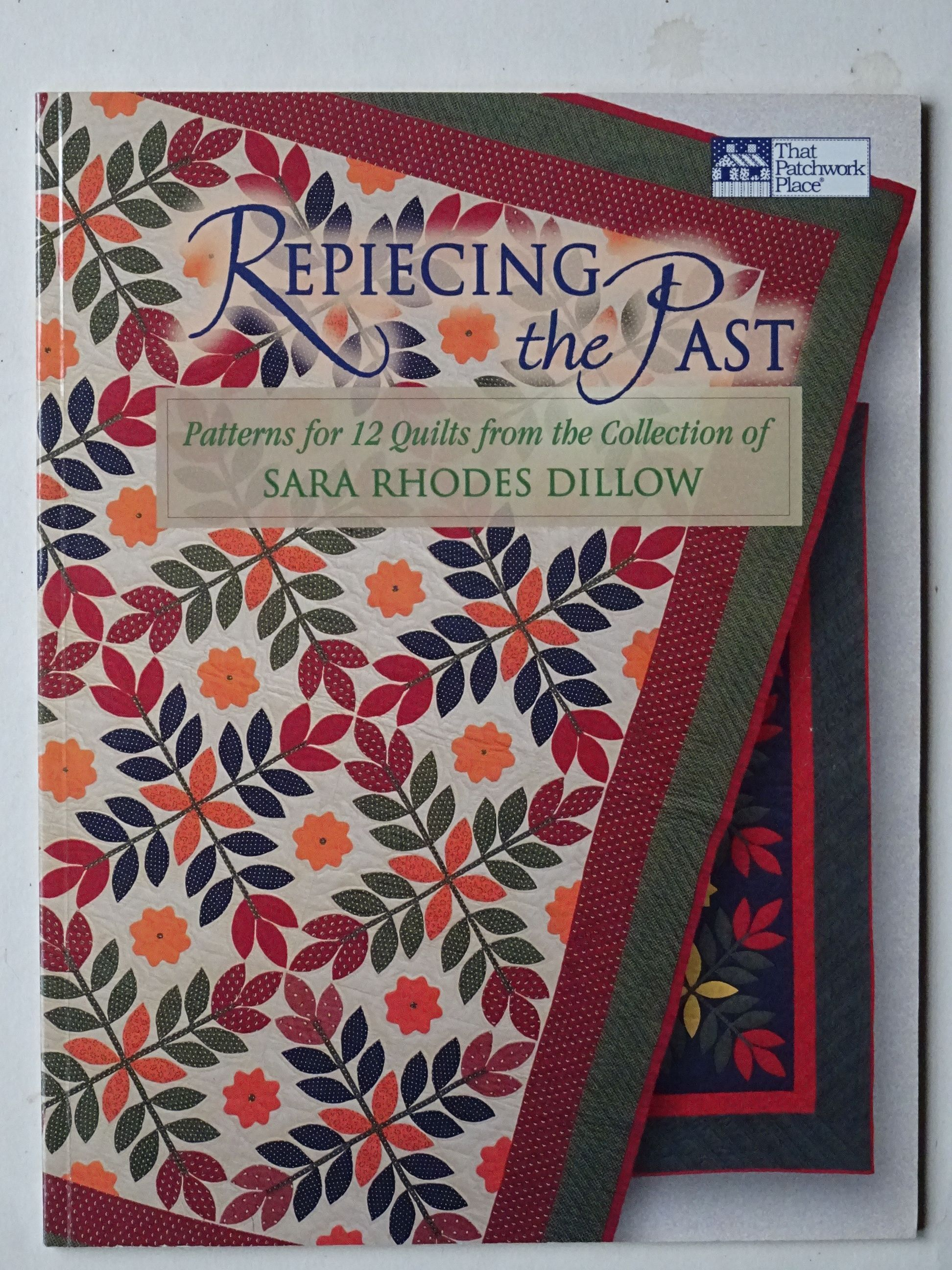 Repiecing the Past – Rhodes Dillow, Sara